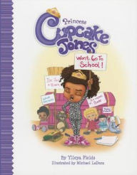 Princess Cupcake Jones Won't Go to School - EyeSeeMe African American Children's Bookstore