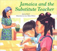 Jamaica and the Substitute Teacher - EyeSeeMe African American Children's Bookstore