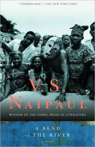 A Bend in the River by V. S. Naipaul - EyeSeeMe African American Children's Bookstore