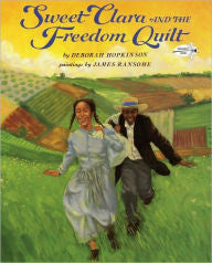 Sweet Clara and the Freedom Quilt - EyeSeeMe African American Children's Bookstore