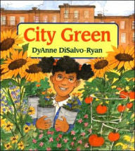 City Green by DyAnne DiSalvo-Ryan, Dyanne Disalvo-ryan - EyeSeeMe African American Children's Bookstore