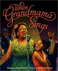When Grandmama Sings - EyeSeeMe African American Children's Bookstore