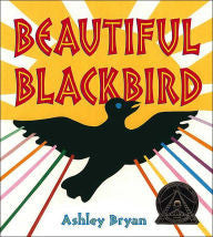 Beautiful Blackbird - EyeSeeMe African American Children's Bookstore