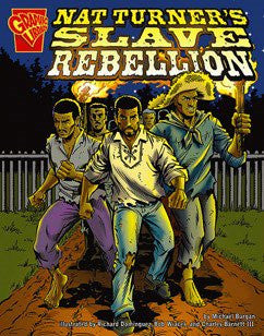 Nat Turners: Slave Rebellion (Graphic Library)