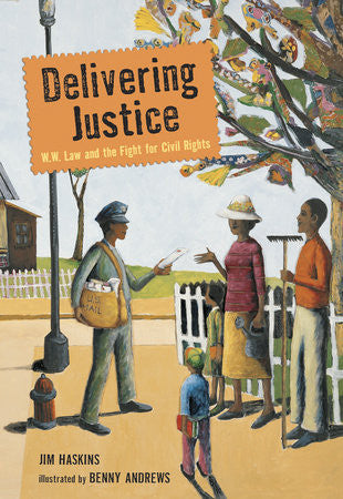 Delivering Justice: W. W. Law and the Fight for Civil Rights - EyeSeeMe African American Children's Bookstore