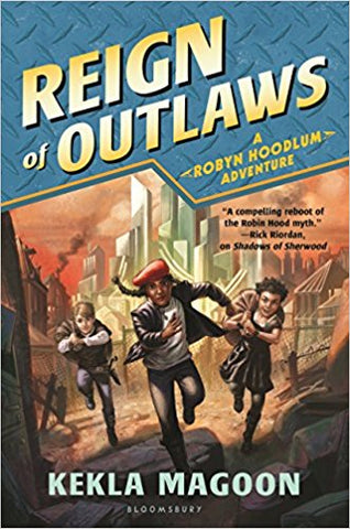 A Robyn Hoodlum Adventure:  Reign of Outlaws