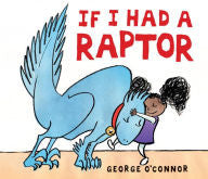 If I Had a Raptor - EyeSeeMe African American Children's Bookstore