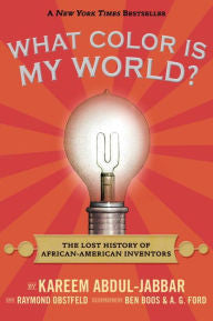 What Color Is My World?: The Lost History of African-American Inventors - EyeSeeMe African American Children's Bookstore