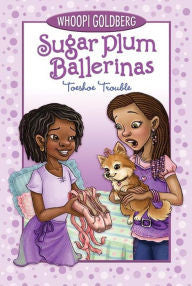 Sugar Plum Ballerinas (Toeshoe Trouble Series #2) - EyeSeeMe African American Children's Bookstore