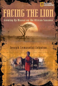 Facing the Lion: Growing Up Maasai on the African Savanna - EyeSeeMe African American Children's Bookstore