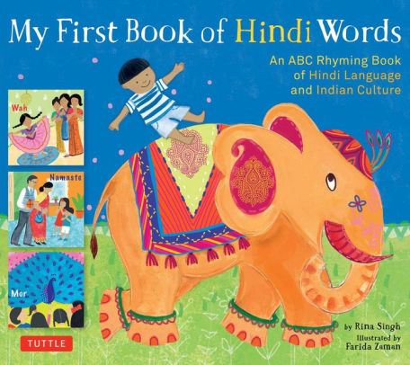 My First Book of Hindi Words: An ABC Rhyming Book of Hindi Language and Indian Culture