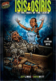 Isis and Osiris: To the Ends of the Earth - EyeSeeMe African American Children's Bookstore