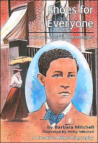 Shoes for Everyone: A Story about Jan Matzeliger - EyeSeeMe African American Children's Bookstore