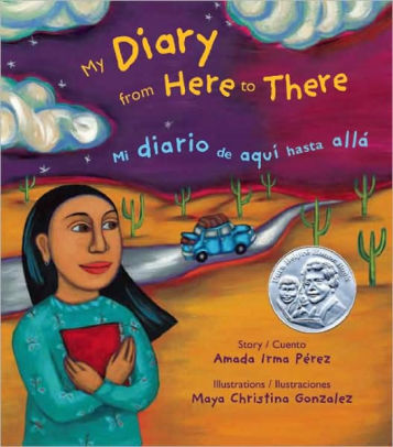 My Diary From Here to There / Mi diario de aqui hasta alla