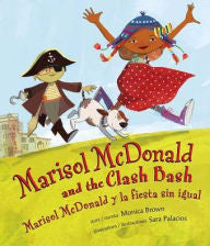 Marisol McDonald and the Clash Bash by Monica Brown - EyeSeeMe African American Children's Bookstore