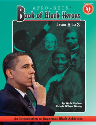 Book of Black Heroes from A to Z
