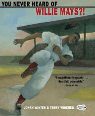 You Never Heard of Willie Mays?! - EyeSeeMe African American Children's Bookstore