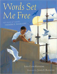 Words Set Me Free: The Story of Young Frederick Douglass - EyeSeeMe African American Children's Bookstore