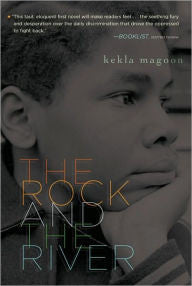 The Rock and the River - EyeSeeMe African American Children's Bookstore