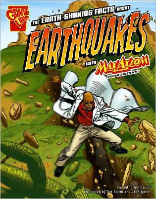 The Earth Shaking Facts About Earthquakes with Max Axiom Super Scientist