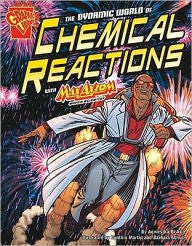 Max Axiom, Super Scientist - The Dynamic World of Chemical Reactions - EyeSeeMe African American Children's Bookstore