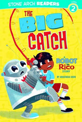 A Robot and Rico Story: The Big Catch - EyeSeeMe African American Children's Bookstore