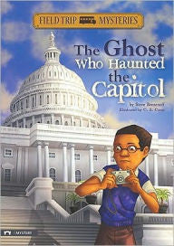 The Field Trip Mysteries - The Ghost Who Haunted the Capitol - EyeSeeMe African American Children's Bookstore