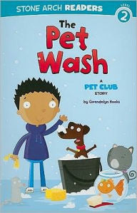 A Pet Club Story:  The Pet Wash (Level 2) - EyeSeeMe African American Children's Bookstore