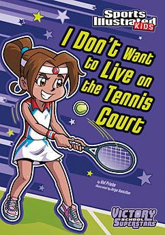 I Don't Want to Live on the Tennis Court - EyeSeeMe African American Children's Bookstore