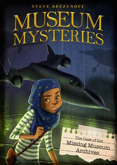 Museum Mysteries: The Case of the Missing Museum Archives - EyeSeeMe African American Children's Bookstore