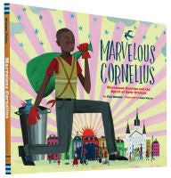 Marvelous Cornelius: Hurricane Katrina and the Spirit of New Orleans - EyeSeeMe African American Children's Bookstore