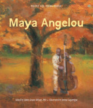 Poetry for Young People: Maya Angelou - EyeSeeMe African American Children's Bookstore