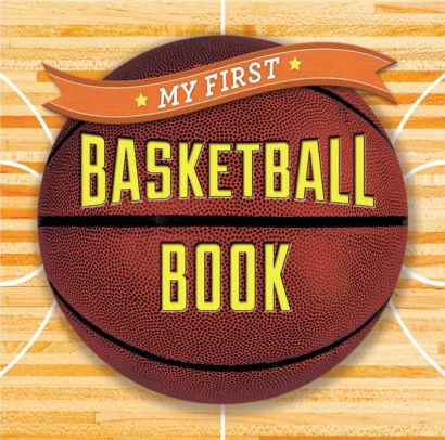 My First Basketball Book