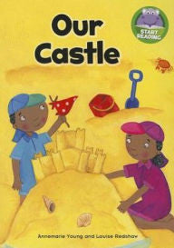 Start Reading - Our Castle