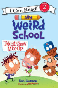 I Can Read - My Weird School: Talent Show Mix-Up (Level 2)