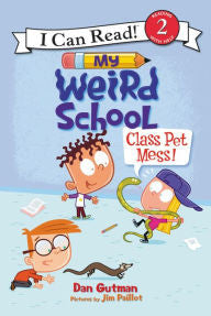 I Can Read - My Weird School: Class Pet Mess! (Level 2)