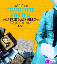 Diary of charlotte Forten - EyeSeeMe African American Children's Bookstore