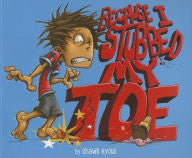 Because I Stubbed My Toe - EyeSeeMe African American Children's Bookstore