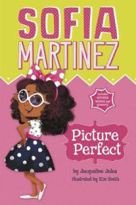 Sophia Martinez:  Picture Perfect by Jacqueline Jules (Bilingual) - EyeSeeMe African American Children's Bookstore