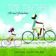 Time Together: Me and Grandma - EyeSeeMe African American Children's Bookstore