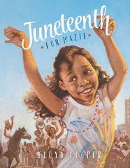 Juneteenth for Mazie - EyeSeeMe African American Children's Bookstore