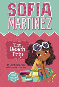 Sophia Martinez : The Beach Trip by Jacqueline Jules - EyeSeeMe African American Children's Bookstore