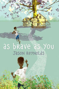 As Brave as You by Jason Reynolds - EyeSeeMe African American Children's Bookstore