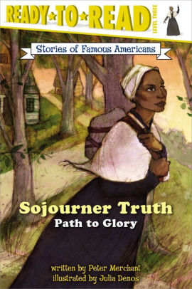 Sojourner Truth Path to Glory