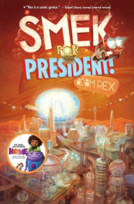 (Smek Smeries Series #2) Smek for President!