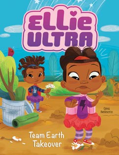 Ellie Ultra: Team Earth Takeover