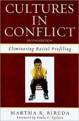 Cultures in Conflict: Eliminating Racial Profiling / Edition 2