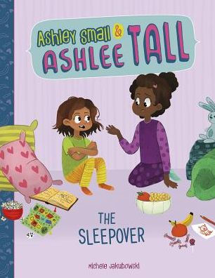 Ashley Small and Ashlee Tall:  The Sleepover