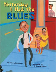 Yesterday I Had the Blues - EyeSeeMe African American Children's Bookstore