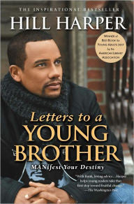Letters to a Young Brother: MANifest Your Destiny - EyeSeeMe African American Children's Bookstore